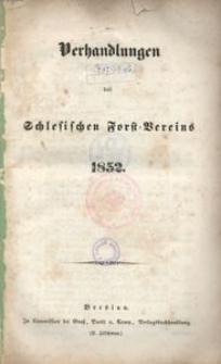 Verhandlungen des Schlesischen Forst-Vereins, 1852