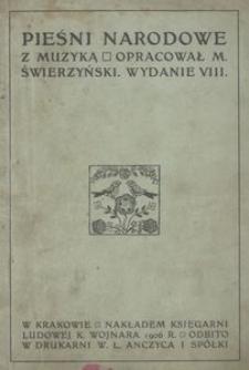 Pieśni narodowe z muzyką w setną rocznicę trzeciego rozbioru Polski wydane