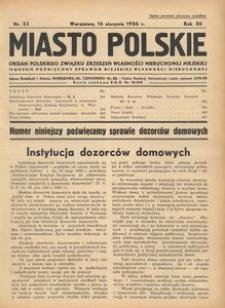 Miasto Polskie. Organ Polskiego Związku Zrzeszeń Własności Nieruchomej Miejskiej. Rocznik XII. Rok 1936, nr 33