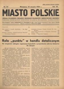 Miasto Polskie. Organ Polskiego Związku Zrzeszeń Własności Nieruchomej Miejskiej. Rocznik XII. Rok 1936, nr 34