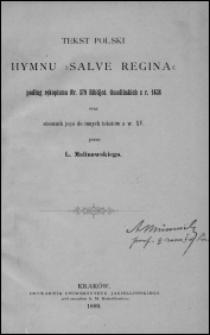"""Tekst polski hymnu """"Salve Regina"""" podług rękopismu Nr. 379 Biblijot. Ossolińskich z r. 1438 oraz stosunek jego do innych tekstów z w. XV"""