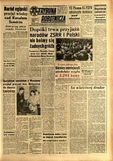 Trybuna Robotnicza, 1956, nr179