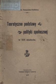Teoretyczne podstawy polityki społecznej w XIX stuleciu