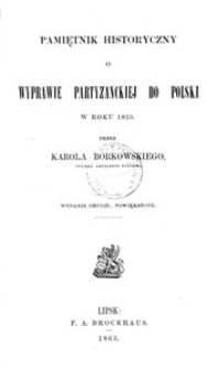 Pamiętnik historyczny o wyprawie partyzanckiej do Polski w roku 1833