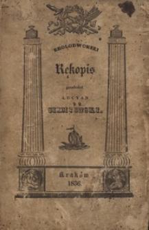Królodworski rękopis. Zbiór staroczeskich bohatyrskich i lirycznych śpiewów nalezionych[!] i wydanych przez Wacława Hankę