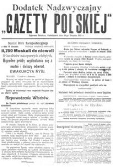 """Dodatek Nadzwyczajny """"Gazety Polskiej"""" dnia 16-go Sierpnia 1915 r."""