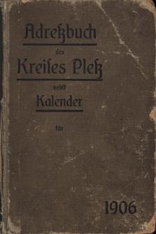 Adressbuch des Kreises Pless mit Kalender für das Jahr 1906