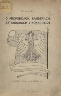O proporcach, banderach, sztandarach i kokardach