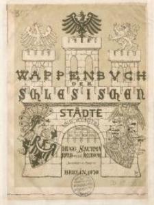 Wappenbuch der Schlesischen Städte und Städtel