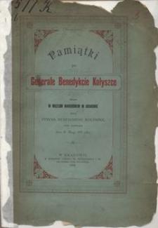 Pamiątki po generale Benedykcie Kołyszce złożone w Muzeum Narodowem w Krakowie przez Tytusa Eustachego Kołyszkę, syna generała, dnia 30 maja 1890 r.