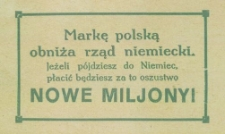 Markę polską obniża rząd niemiecki. Jeżeli pójdziesz do Niemiec, płacić będziesz za to oszustwo nowe miljony!