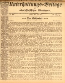 Unterhaltungs-Beilage zum oberschlesischen Wanderer, 1914, Jg. 87, nr167