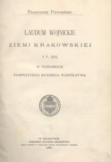 Laudum wojnickie Ziemi Krakowskiej z r. 1503 w przedmiocie pospolitego ruszenia pospólstwa