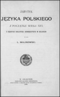 Zabytek języka polskiego z początku wieku XVI : z rękopisu Biblioteki Uniwersytetu w Erlangen