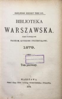 Biblioteka Warszawska, 1879, T. 1