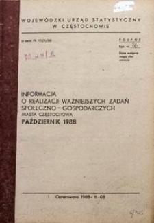 Informacja o realizacji ważniejszych zadań społeczno-gospodarczych miasta Częstochowa, październik 1988