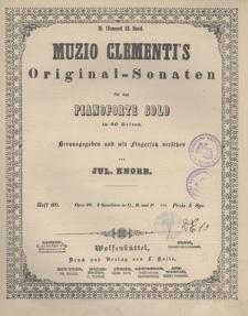Muzio Clementi's Original-Sonaten für das Pianoforte Solo in 60 Heften. Heft 60, Opus 38, 3 Sonatinen in G., B. und F.