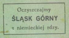 Oczyszczajmy Śląsk Górny z niemieckiej rdzy