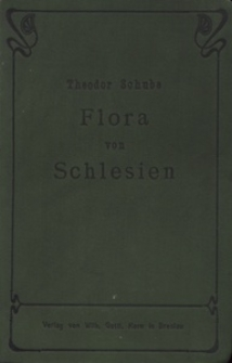 Flora von Schlesien preussischen und österreichischen Anteils