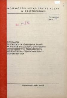 Informacja o realizacji ważniejszych zadań w zakresie działalności finansowej uspołecznionych przedsiębiorstw województwa częstochowskiego, 1989, nr 8