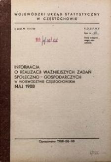 Informacja o realizacji ważniejszych zadań społeczno-gospodarczych w województwie częstochowskim, Maj 1988