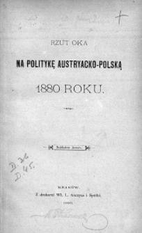 Rzut oka na politykę austryacko-polską 1880 roku