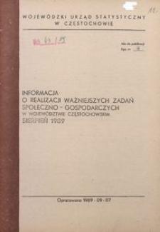 Informacja o realizacji ważniejszych zadań społeczno-gospodarczych w województwie częstochowskim, Sierpień 1989