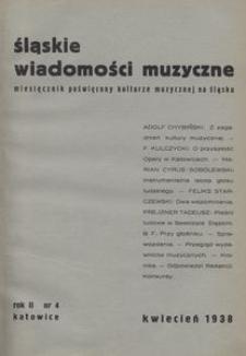 Śląskie Wiadomości Muzyczne, 1938, R. 2, nr 4