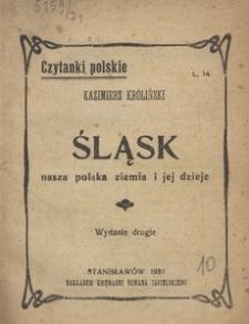 Śląsk nasza polska ziemia i jej dzieje