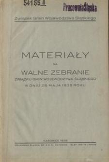 Materiały na walne zebranie Związku Gmin Województwa Śląskiego w dniu 28 maja 1938 roku