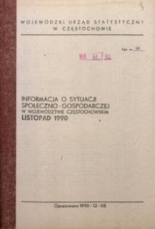 Informacja o sytuacji społeczno-gospodarczej w województwie częstochowskim, listopad 1990