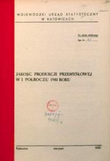 Jakość produkcji przemysłowej w 1 półroczu 1981 roku