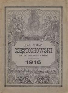 Kalendarz częstochowski dla ludu katolickiego w Polsce na rok przestępny 1916 ozdobiony licznymi obrazkami