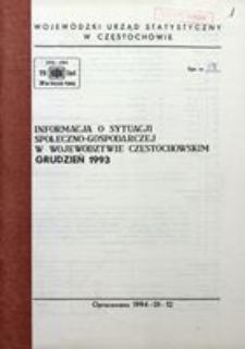Informacja o sytuacji społeczno-gospodarczej w województwie częstochowskim, grudzień 1993