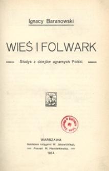 Wieś i folwark. Studya z dziejów agrarnych Polski