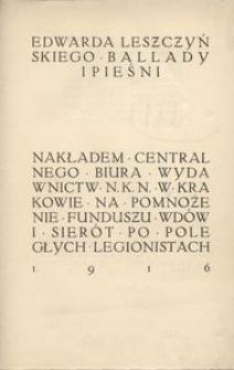 Edwarda Leszczyńskiego ballady i pieśni