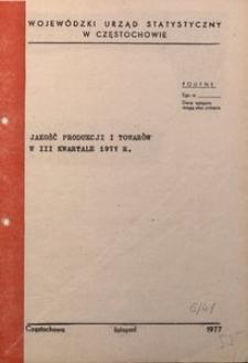 Jakość Produkcji i Towarów w III Kwartale 1977 r.