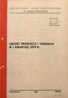 Jakość Produkcji i Towarów w I Kwartale 1979 r.
