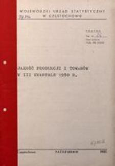 Jakość Produkcji i Towarów w III Kwartale 1980 r.