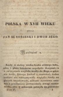 Polska w XVII wieku czyli Jan III Sobieski i dwór jego przez A. Bronikowskiego tłomaczenie z niemieckiego rękopismu. T. 5