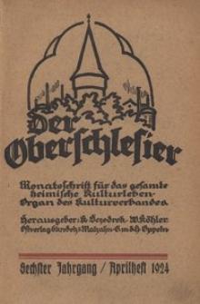 Der Oberschlesier, 1924, Jg. 6, Heft 1 (Aprilheft)