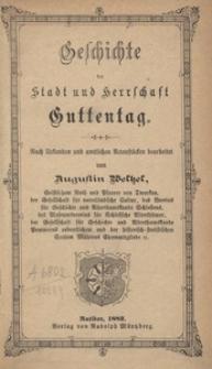 Geschichte der Stadt und Herrschaft Guttentag