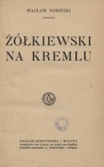 Żółkiewski na Kremlu