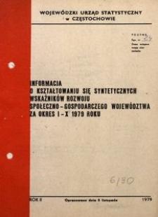 Informacja o Kształtowaniu się Syntetycznych Wskaźników Rozwoju Społeczno-Gospodarczego Województwa za Okres I-X 1979 Roku