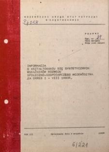 Informacja o Kształtowaniu się Syntetycznych Wskaźników Rozwoju Społeczno-Gospodarczego Województwa za Okres I-VIII 1980 R.