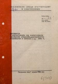 Informacja o Kształtowaniu się Syntetycznych Wskaźników Społeczno-Gospodarczych Województwa w Okresie I-VIII 1982 R.