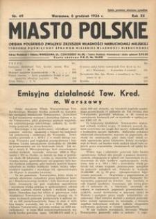 Miasto Polskie. Organ Polskiego Związku Zrzeszeń Własności Nieruchomej Miejskiej. Rocznik XII. Rok 1936, nr 49