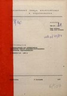 Informacja o Kształtowaniu się Syntetycznych Wskaźników Rozwoju Społeczno-Gospodarczego Województwa Częstochowskiego w Okresie I-X 1984 R.