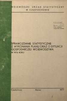 Sprawozdanie statystyczne z wykonania planu oraz o sytuacji gospodarczej województwa w 1976 roku