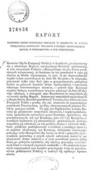 Raport Komitetu Ogółu Emigracji Polskiej w Londynie, w rzeczy uwolnienia jedynastu Polaków z okrętu rossyjskiego Irtysz, w Portsmouth - i ich utrzymania